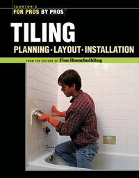Tiling: Planning, Layout And Installation
