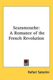 image of Scaramouche: A Romance of the French Revolution