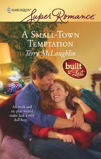 A Small-Town Temptation (Harlequin Super Romance #1488)