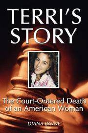 Terri's Story: The Court-Ordered Death of an American Woman