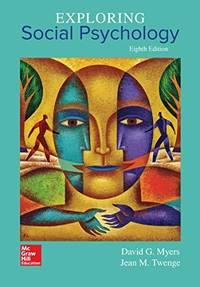Exploring Social Psychology (8th Edition)
