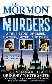 image of The Mormon Murders: A True Story of Greed, Forgery, Deceit, and Death