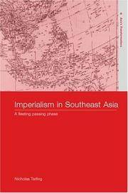 IMPERIALISM IN SOUTHEAST ASIA 'A Fleeting, Passing Phase'