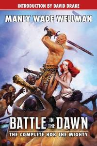 image of Battle in the Dawn: The Complete Hok the Mighty (Planet Stories)