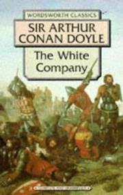 The White Company (Wordsworth Classics)