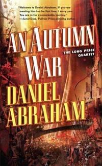 An Autumn War (The Long Price Quartet)
