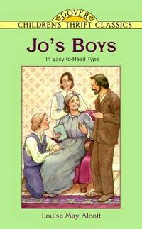 Jo's Boys: In Easy-to-Read Type (Dover Children's Thrift Classics)