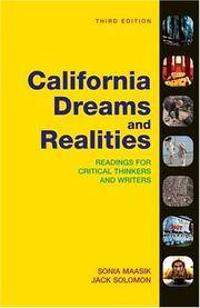 California Dreams + Realities: Readings for Critical Thinkers And Writers