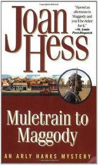 Muletrain to Maggody: An Arly Hanks Mystery (Arly Hanks Mysteries) by  Joan Hess - Paperback - 2005 - from Browns Books and Biblio.com