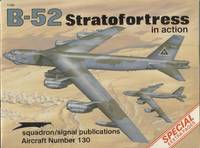 B-52 Stratofortress in action - Aircraft No. 130 by Larry Davis - Paperback - 2nd Edition - 1993 - from THE BOOK VAULT (SKU: P541)