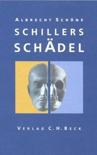 Schillers Schädel (German Language Edition).