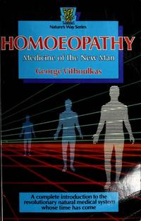 HOMOEOPATHY Medicine of the New Man