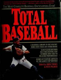 Total baseball (A Baseball ink book) by John & Pete Palmer Thorn (1989-05-03) by  John & Pete Palmer Thorn - First Edition  - 1989 - from Southron Books, LLC and Biblio.com