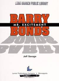 Barry Bonds: Mr. Excitement (Achievers)