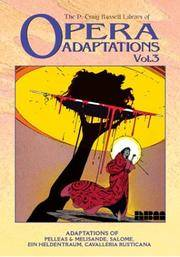 The P. Craig Russell Library of Opera Adaptations: Vol. 3: Adaptions of Pelleas & Melisande,...
