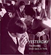 Yesterday: The Beatles Once Upon a Time by Photographer-Astrid Kirchherr; Photographer-Max Scheler - Hardcover - 2007-11-01 - from Ergodebooks and Biblio.com