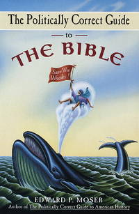 The Politically Correct Guide to the Bible