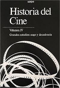 HISTORIA DEL CINE-VOLUMEN II:LA EDAD DE ORO DE HOLLYWOOD