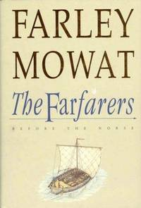 The Farfarers: Before the Norse by Farley Mowat - Hardcover - 1998 - from Endless Shores Books and Biblio.com