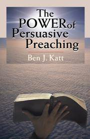 The Power of Persuasive Preaching