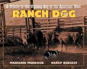 Ranch Dog a Tribute to the Working Dog in the American West