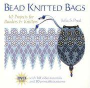 Bead Knitted Bags: 10 Projects for Beaders Who Don't Knit (and Vice Versa)