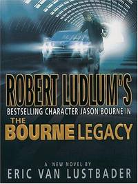 The Bourne Legacy [Large Print] [Hardcover]