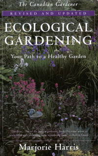 Ecological Gardening - Your Path to a Healthy Garden