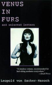 Venus in Furs with Selected Letters of Sacher Masoch