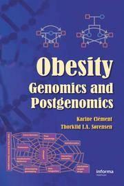 OBESITY: GENOMICS AND POSTGENOMICS