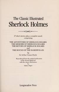 Classic Illustrated Sherlock Holmes  Thirty Seven Short Stories Plus a  Complete Novel