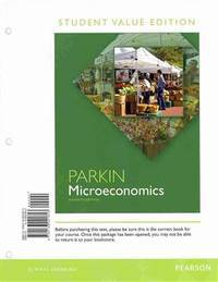 image of Microeconomics: Student Value Edition Plus NEW MyEconLab with Pearson eText --- Access Card Package (11th Edition)