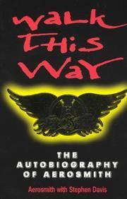 "image of Walk This Way: Autobiography of ""Aerosmith"""