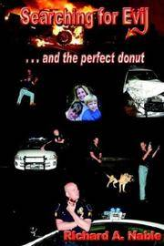 Searching for Evil: and the perfect donut