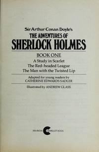 Sir Arthur Conan Doyle's Adventures of Sherlock Holmes, Book 1 (An Avon Camelot Book)