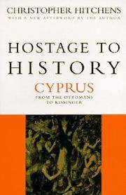 Hostage to History : Cyprus from the Ottomans to Kissinger