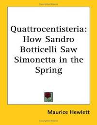 Quattrocentisteria: How Sandro Botticelli Saw Simonetta in the Spring