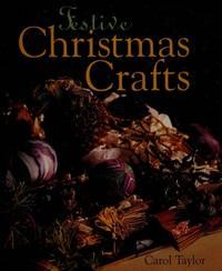 Festive Christmas crafts  by Taylor, Carol