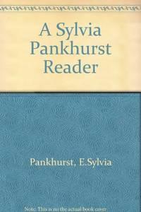 A Sylvia Pankhurst Reader