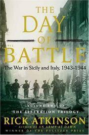 The Day of Battle; the War in Sicily and Italy, 1943 - 1944 (volume two of The Liberation Trilogy)