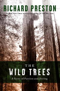 THE WILD TREES. A Story of Passion And Daring.