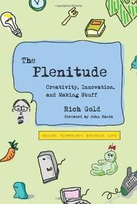 The Plenitude - Creativity, Innovation, and Making Stuff
