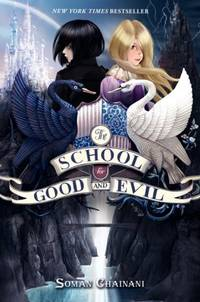 The School for Good and Evil by  Soman Chainani - 1st - 2013-05-14 - from BOOK SERVICES PLUS (SKU: 800223058)
