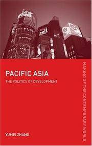Pacific Asia (The Making of the Contemporary World)