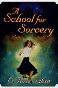 A SCHOOL OF SORCERY  [SIGNED]