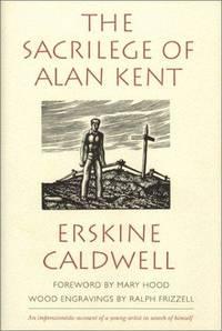 image of The Sacrilege of Alan Kent,