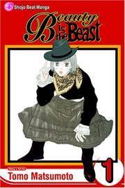 Beauty Is the Beast : Volume 1