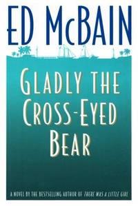 Gladly the Cross-Eyed Bear (Matthew Hope Mysteries)