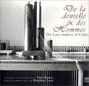 De la dentelle et des Hommes : The Lace-Makers of Calais