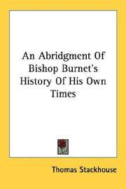 AN ABRIDGMENT OF BISHOP BURNET'S HISTORY OF HIS OWN TIMES